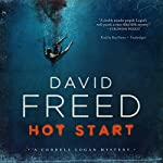 Hot Start: The Cordell Logan Mysteries, Book 5 | David Freed