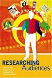 Researching Audiences (Arnold Publication)