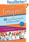 Energizers!: 88 Quick Movement Activi...
