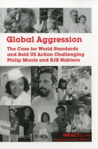 global-aggression-the-case-for-standards-bold-u-s-action-challenging-philip-morris-rjr-nabisco-infac