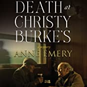 Death at Christy Burkes: A Collins-Burke Mystery, Book 6 | Anne Emery