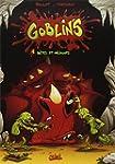 Goblin's, Tome 1 : B�tes et m�chants