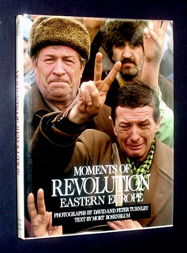Moments of Revolution: Eastern Europe