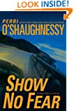 Show No Fear: A Nina Reilly Novel