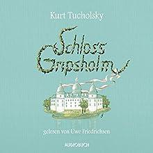 Schloss Gripsholm Hörbuch von Kurt Tucholsky Gesprochen von: Uwe Friedrichsen