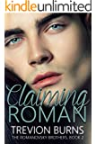 Claiming Roman (The Romanovsky Brothers Book 2)