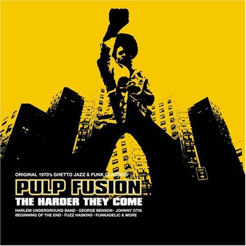 Various Artists - Pulp Fusion, Vol. 7: They Harder They Come - Zortam Music
