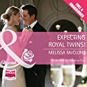 Expecting Royal Twins! (       UNABRIDGED) by Melissa McClone Narrated by Sabrina Fox