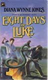 Eight Days of Luke (0394843398) by Jones, Diana Wynne