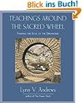 Teachings Around the Sacred Wheel: Fi...
