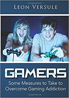 Gamers: Some Measures To Take To Overcome Gaming Addiction