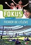 Fokus 1re  Fichier de l'�l�ve (�d. 2011)