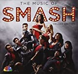 The Music of SMASH (Deluxe Edition) by Katharine McPhee, Megan Hilty [Music CD]