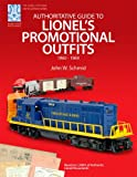 img - for Authoritative Guide to Lionel's Promotional Outfits 1960 - 1969 (Lionel Postwar Encyclopedia Series) (Lionel Postwar Encyclopedia) book / textbook / text book