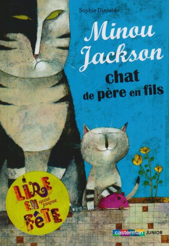 Minou Jackson Chat De Pere En Fils