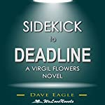 Sidekick to Deadline: A Virgil Flowers Novel, Book 8 | Dave Eagle, WeLoveNovels