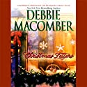 Christmas Letters (       UNABRIDGED) by Debbie Macomber Narrated by Renée Raudman