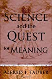 img - for Science and the Quest for Meaning: book / textbook / text book