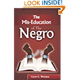 The Mis-Education of the Negro, Carter G. Woodson