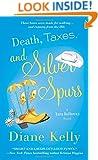 Death, Taxes, and Silver Spurs (A Tara Holloway Novel)