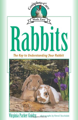 Rabbits: Complete Care Guide
