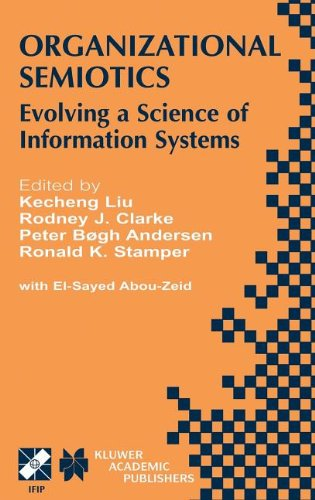 Organizational Semiotics: Evolving a Science of Information Systems IFIP TC8 / WG8.1 Working Conference on Organizationa