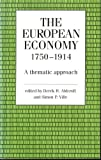 European Economy, 1750-1914: A Thematic Approach
