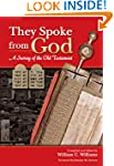 They Spoke from God: A Survey of the...