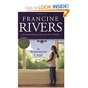 """Atonement Child"" by Francine Rivers :Book Review"