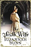 The Sixth Wife by DUNN, SUZANNAH published by HARPERPRESS Paperback