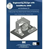 Engineering Design with SolidWorks 2008 & MultiMedia CD