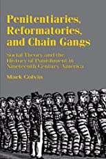 Penitentiaries, Reformatories and Chain Gangs