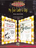 img - for My Fair Lady & Gigi (Vocal Selections) (Broadway Double Bill): Piano/Vocal/Chords book / textbook / text book
