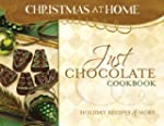JUST CHOCOLATE COOKBOOK (Christmas at...