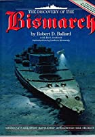 """The Discovery of the """"Bismarck"""""""