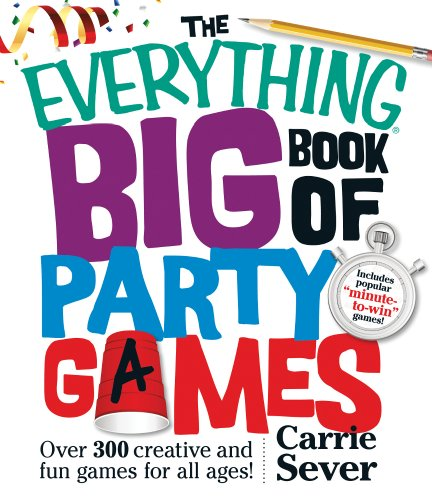 The Everything Big Book Of Party Games: Over 300 Creative And Fun Games For All Ages! front-1039753