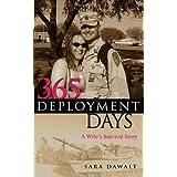 365 Deployment Days: A Wife's Survival Story ~ Sara Dawalt
