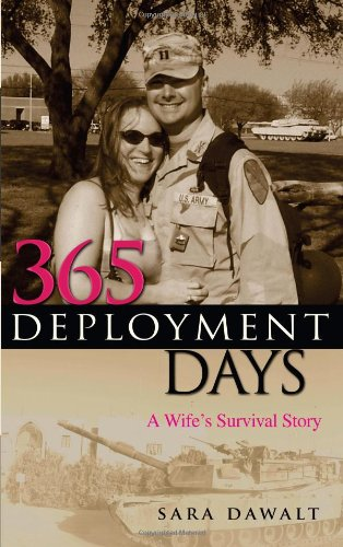 365 Deployment Days: A Wife's Survival Story