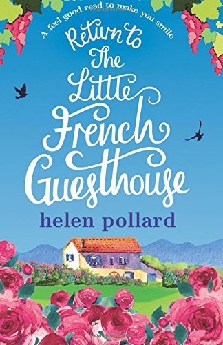 return-to-the-little-french-guesthouse-a-feel-good-read-to-make-you-smile