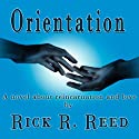 Orientation Audiobook by Rick R. Reed Narrated by Jack de Golia