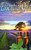 Essential Oils: Using Essential Oils For An All Natural Solution To Laundry Needs With No Chemicals & Toxins