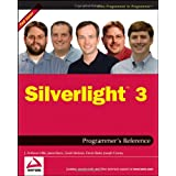 Silverlight 3 Programmer's Reference (Wrox Programmer to Programmer)by J. Ambrose Little