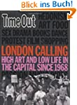 London Calling (Time Out Guides)