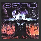 World Gone Mad by CJSS