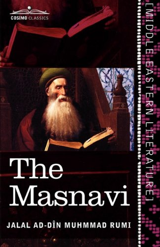 The Masnavi: The Spiritual Couplets of Mauláná Jalálud-din Muhammad Rúmí