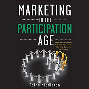 Marketing in the Participation Age Audiobook