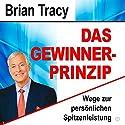 Das Gewinner-Prinzip: Wege zur persönlichen Spitzenleistung Hörbuch von Brian Tracy Gesprochen von: Uwe Daufenbach