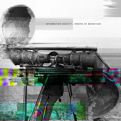 Information Society - Orders Of Magnitude - CD - FLAC - 2016 - FATHEAD Download