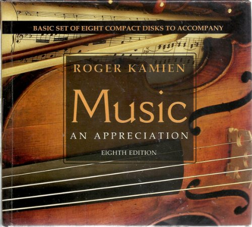 Music - an Appreciation: Basic Set of 8 Cd's