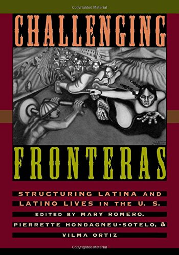 Challenging Fronteras: Structuring Latina and Latino...